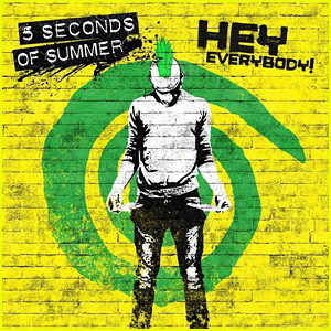 5 Seconds Of Summer Drop 'Hey Everybody' - Full Song & Lyrics!