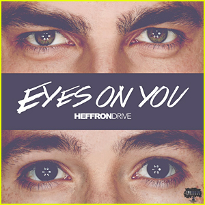 Heffron Drive Drop New Song 'Eyes On You' - Listen Now!