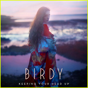Birdy Drops 'Keeping Your Head Up' Single - Listen Now!