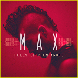 MAX Announces Debut Album 'Hell's Kitchen Angel'; Out April 8th