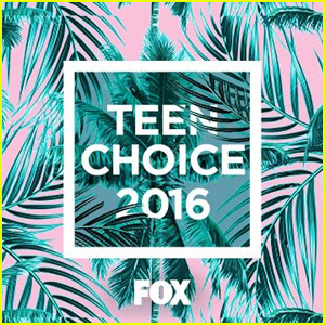 Teen Choice Awards 2016 - First Wave of Nominations Revealed!