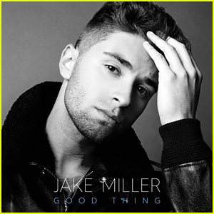 Jake Miller Debuts Second Track From 'Overnight' EP - 'Good Thing'!