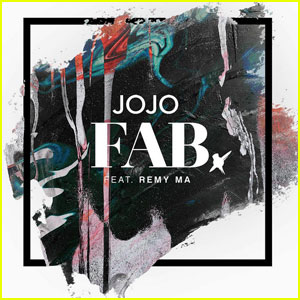 JoJo Releases New Song 'FAB' (feat. Remy Ma) - Listen Now!