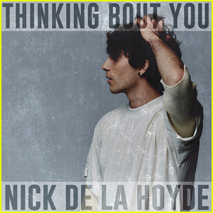 Nick De La Hoyde Debuts New Track 'Thinking About You' - Listen & Download Now!
