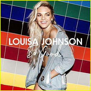 British Singer Louisa Johnson Drops Debut Single 'So Good' - Download & Lyrics Here!