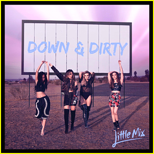 Little Mix Get 'Down & Dirty' With Next Track Off 'Glory Days' - Lyrics & Download Here!