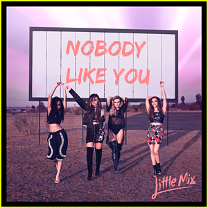 Little Mix Drop 'Nobody Like You' & It's AMAZING! Grab Lyrics & Download Here!