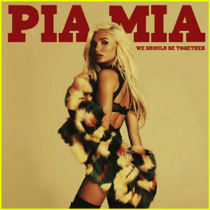 Pia Mia: 'We Should Be Together' Stream, Lyrics, & Download - LISTEN NOW!