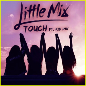 Little Mix Drops New Version of 'Touch' Featuring Kid Ink - Listen Now!