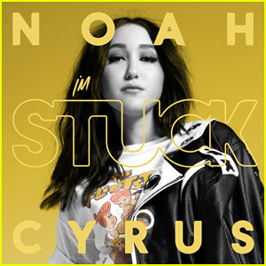 Noah Cyrus: 'I'm Stuck' Stream, Lyrics & Download - Listen Here!