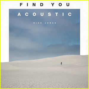 Nick Jonas Debuts Acoustic Version of 'Find You' - Listen Now!