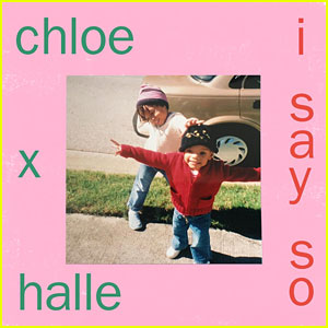 Chloe x Halle Release UN World Children's Day Single 'I Say So' - Listen Now!