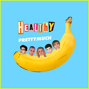 PRETTYMUCH Release New Song 'Healthy' - Stream, Download & Lyrics!