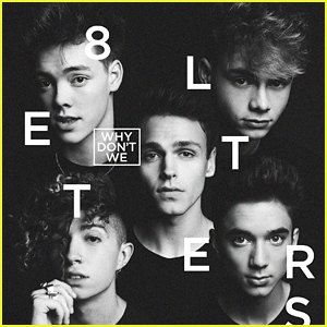 Why Don't We Announce New Album '8 Letters' - Listen To Title Track Now!