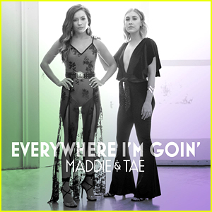 Maddie & Tae Drop New EP 'Everywhere I'm Goin' - Stream & Download Here!