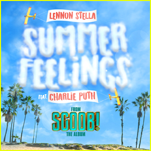 Lennon Stella Teams Up With Charlie Puth For 'Summer Feelings' From 'Scoob!' Soundtrack!
