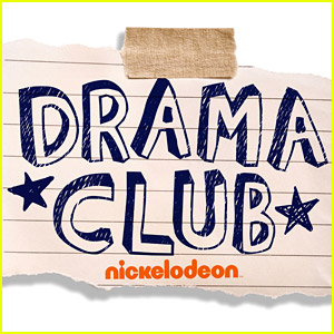 Nickelodeon's New Comedy 'Drama Club' Premieres - Watch The First Episode Here!